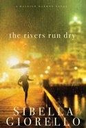 The Rivers Run Dry (Raleigh Harmon Novel Series) eBook