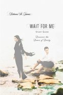 Wait For Me: Keepsake