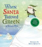 When Santa Turned Green eBook