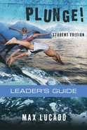 Plunge!: Come Thirsty (Student Edition Leader's Guide) eBook