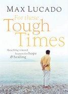 For These Tough Times eBook