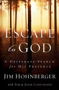 Escape to God eBook