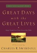 Great Days With the Great Lives (Great Lives From God's Word Series) eBook