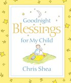 Goodnight Blessings For My Child eBook