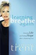Learning to Breathe Again eBook