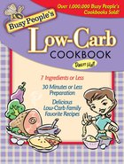 Busy People's Low-Carb Cookbook eBook