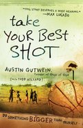Take Your Best Shot eBook