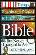 1001 Things You Always Wanted to Know About the Bible eBook