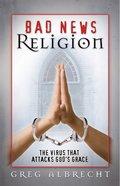 Bad News Religion eBook
