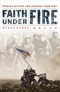 Faith Under Fire eBook