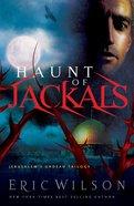 Haunt of Jackals (#02 in Jerusalem's Undead Trilogy Series) eBook