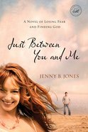 Just Between You and Me eBook