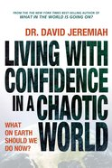 Living With Confidence in a Chaotic World eBook