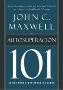 Autosuperacion 101 (Spa) (Self-improvement 101) eBook