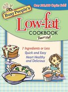 Busy People's Low-Fat Cookbook eBook