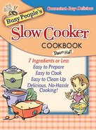 Busy People's Slow Cooker Cookbook (101 Questions About The Bible Kingstone Comics Series) eBook