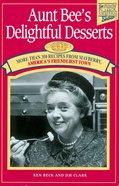 Aunt Bee's Delightful Desserts eBook