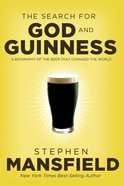 The Search For God & Guinness