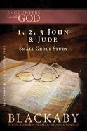 1, 2, 3 John & Jude (Encounters With God Series) eBook