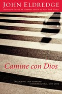 Camine Con Dios (Spa) (Walking With God) eBook