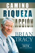 El Camino Hacia La Riqueza En Accion (Spa) (The Way To Wealth In Action) eBook