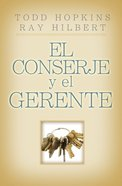 El Conserje Y El Gerente (Spa) (6 Keys To Having A Successful Business And Life) eBook