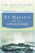 El Maestro De Las Emociones (Spa) eBook