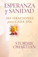Esperanza Y Sanidad (Spa) (Prayers For Emotional Wholeness) eBook