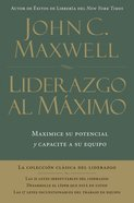 Liderazgo Al Maximo (Spanish) (Spa) (Ultimate Leadership) eBook
