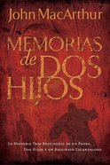 Memorias De Dos Hijos (Spanish) (Spa) (The Tale Of Two Sons) eBook