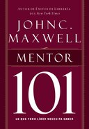 Mentor 101 (Spanish) (Spa) (Mentoring 101) eBook