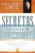 Secretos Del Vendedor Mas Rico Del Mundo (Spa) (Spanish) eBook