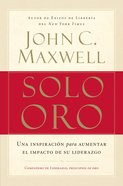 Solo Oro (Spanish) (Spa) (Go For Gold) eBook