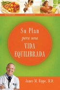 Su Plan Para Una Vida Equilibrada (Spa) (Spanish) eBook