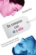 De Compras Con El Y Ella (Spa) (The X And Y Of Buy) eBook