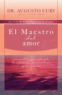 El Maestro Del Amor (Spa) (Master Of Love) eBook