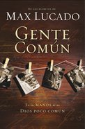 Gente Comun (Spa) (Cast Of Characters) eBook