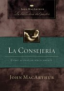 La Consejeria (Spanish) (Spa) (Counseling) eBook