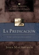 La Predicacion (Spanish) (Spa) (Preaching) eBook