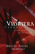 La Vidriera Carmesi (Spanish) (Spa) (The Crimson Window) eBook
