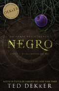 Negro (Spanish) (Spa) (Black) (Dekker Trilogy The Circle Series) eBook