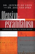 Ofensivo Y Escandaloso (Spanish) (Spa) (Offensive And Scandalous) eBook