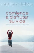 Comience a Disfrutar Su Vida (Spa) (Enjoy Life) eBook