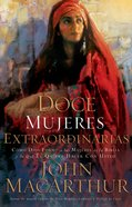 Doce Mujeres Extraordinarias (Spa) (Twelve Extraordinary Women) eBook