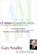 El Amor Es Una Decision (Spa) (Love Is A Decision) eBook