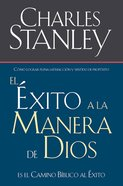 El Exito a La Manera De Dios (Spa) (Success God's Way) eBook