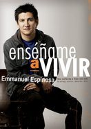 Ensename a Vivir (Spa) (Teach Me To Live) eBook