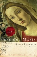 La Oracion De Maria (Spa) (Spanish) eBook