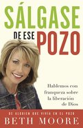 Salgase De Ese Pozo (Spanish) (Spa) (Get Out Of That Pit) eBook
