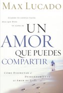Un Amor Que Puedes Compartir (Spanish) (Spa) (A Love Worth Living) eBook